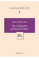 Calligraphy of medieval music - John HAINES - Livre - laflutedepan.com