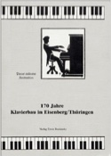 170 Jahre Klavierbau in Eisenberg/Thuringen: Pianos solidester Konstruktion laflutedepan.com