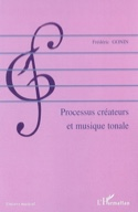 Processus créateurs et musique tonale Frédéric GONIN laflutedepan.com