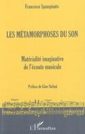 Les métamorphoses du son Francesco SPAMPINATO Livre laflutedepan.com