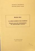 La culture scolaire et ses mutations Michèle ALTEN laflutedepan.be