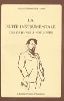 La suite instrumentale des origines à nos jours - laflutedepan.com