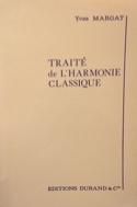 Traité de l'harmonie classique - Yves MARGAT - laflutedepan.com