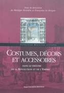 Costumes, décors et accessoires dans le théâtre de la Révolution et de l'Empire - laflutedepan.com