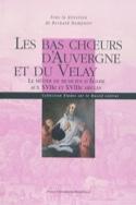 Les bas choeurs d'Auvergne et du Velay laflutedepan.com
