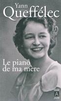 Le piano de ma mère Yann QUEFFELEC Livre Les Arts - laflutedepan.be