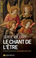 Le chant de l'être - Serge WILFART - Livre - laflutedepan.com