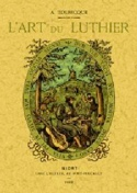 L'art du luthier Auguste TOLBECQUE Livre laflutedepan.com