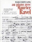 Au piano avec Ravel - Marguerite LONG - Livre - laflutedepan.com