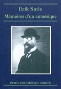 Mémoires d'un amnésique Érik SATIE Livre Les Hommes - laflutedepan.com