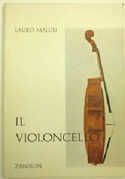 Il violoncello (Livre en italien) - Lauro MALUSI - laflutedepan.com