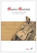 Un violoncelle parle : lettres de guerre à ses parents laflutedepan.com