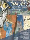 Thèm'Axe n° 7 : Instruments et musiques du Moyen-Âge - laflutedepan.com