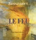 Le Feu CHAPGIER-LABOISSIÈRE Claude Livre Pédagogie - laflutedepan.com