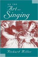 On the Art of Singing Richard MILLER Livre laflutedepan.com