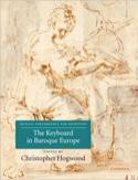 The Keyboard in Baroque Europe (Livre en anglais) laflutedepan.com