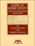 Guide to score study for the wind band conductor (Livre en anglais) - laflutedepan.com