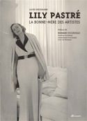 Lily Pastré : la bonne-mère des artistes laflutedepan.com