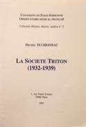 La société Triton (1932-1939) Michel DUCHESNEAU Livre laflutedepan.com