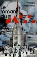 Le roman du jazz, vol. 1 : Première époque (1893-1930) laflutedepan.com