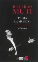 Prima la musica - mémoires Riccardo MUTI Livre laflutedepan.com