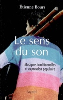 Le sens du son : musiques traditionnelles et expression populaire - laflutedepan.com