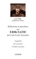 Réflexions et anecdotes sur Érik Satie laflutedepan.com