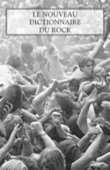 Le nouveau dictionnaire du rock ASSAYAS Michka dir. laflutedepan.com