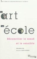 L'art à l'école : réconcilier le sensé et le sensible - laflutedepan.com
