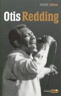 Otis Redding Frédéric ADRIAN Livre Les Oeuvres - laflutedepan.com