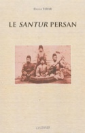 Le santur persan Hassan TABAR Livre Les Instruments - laflutedepan.com