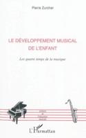 Le développement musical de l'enfant : les quatre temps de la musique laflutedepan.com