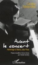 Avant le concert : hommage à Maria Joao Pires laflutedepan.com