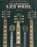La légende Les Paul Tony BACON Livre laflutedepan.com