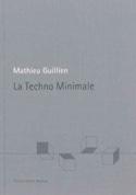 La techno minimale Mathieu GUILLIEN Livre laflutedepan.com