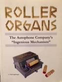 Roller Organs : The Autophone Company's Ingenious Mechanism laflutedepan.com