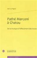 Pathé Marconi à Chatou: de la musique à l'effacement des traces laflutedepan.com