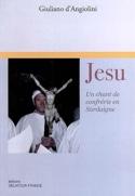 Jesu, un chant de confrérie en Sardaigne D'ANGIOLINI laflutedepan.com