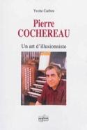 Pierre Cochereau : un art d'illusionniste laflutedepan.com