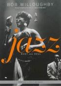 Jazz, body and soul Bob WILLOUGHBY Livre laflutedepan.com