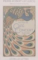 70 ans de café-concert: 1848-1918 laflutedepan.com