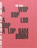 A wop bop aloo bop a lop bam boom : l'âge d'or du rock - laflutedepan.com