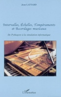 Intervalles, échelles, tempéraments et accordages musicaux laflutedepan.com