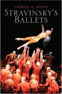Stravinsky's Ballets Charles M. JOSEPH Livre laflutedepan.com