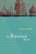 On Russian Music Richard TARUSKIN Livre Les Pays - laflutedepan.com