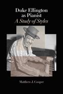 Duke Ellington as Pianist: A Study of Styles laflutedepan.com