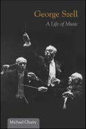 George Szell : A Life of Music (Livre en anglais) laflutedepan.com