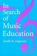 In Search of Music Education (Livre en anglais) laflutedepan.com
