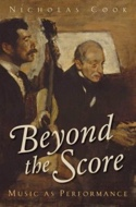 Beyond the Score: Music as Performance (Livre en anglais) - laflutedepan.com