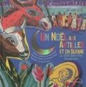 Un Noël aux Antilles et en Guyane Collectif Livre laflutedepan.com
